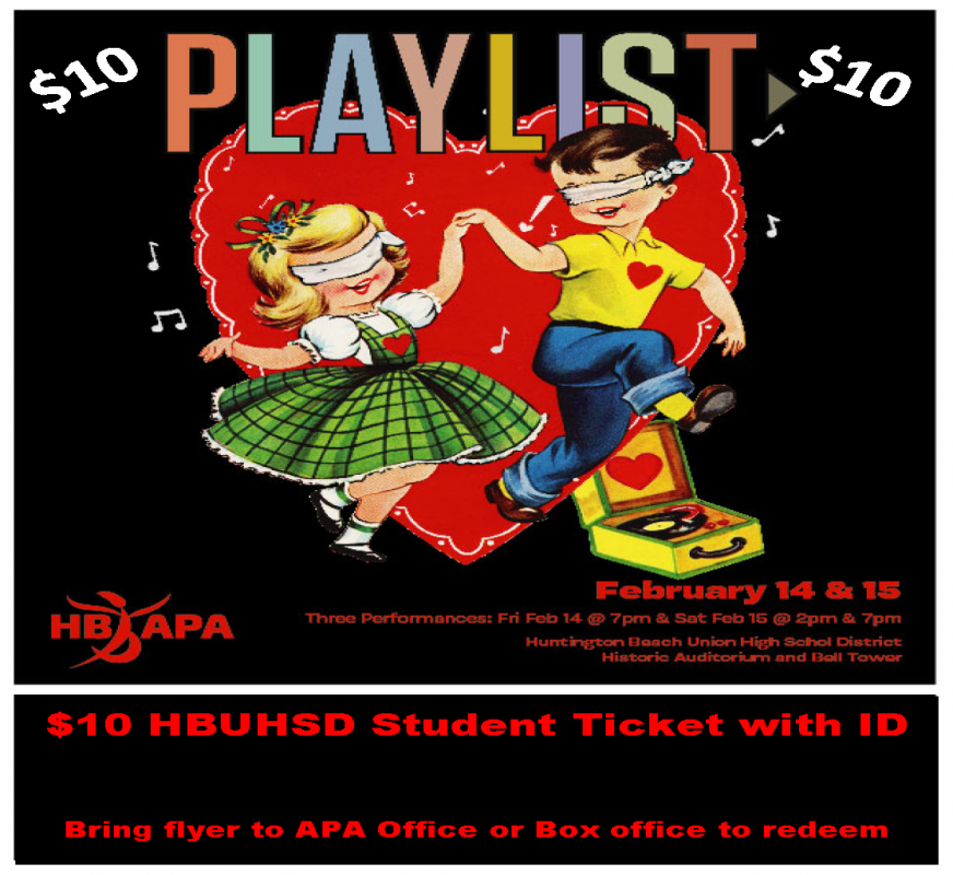 $10 HBUHSD STUDENT TICKET TO PLAYLIST 2020
