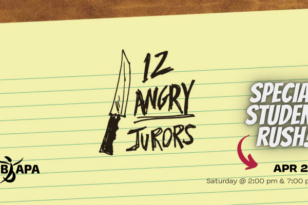 """12 Angry Jurors"" Student Rush Tickets"